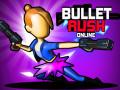 Mängud Bullet Rush Online