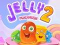 Mängud Jelly Madness 2