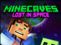 Mängud Minecaves Lost in Space
