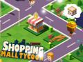 Mängud Shopping Mall Tycoon