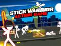 Mängud Stick Warrior Action Game